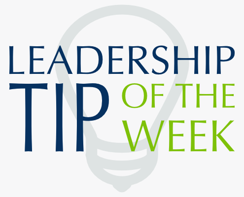 Leadership Tip of the Week